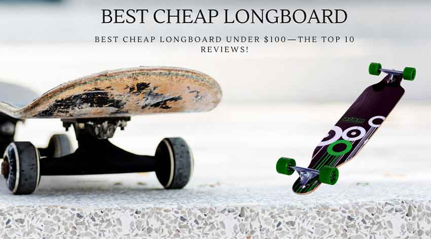 longboards under 100 dollars